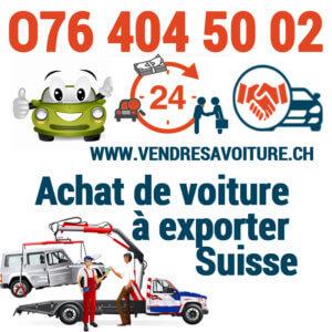 vendre sa voiture pour l'exportation en Suisse