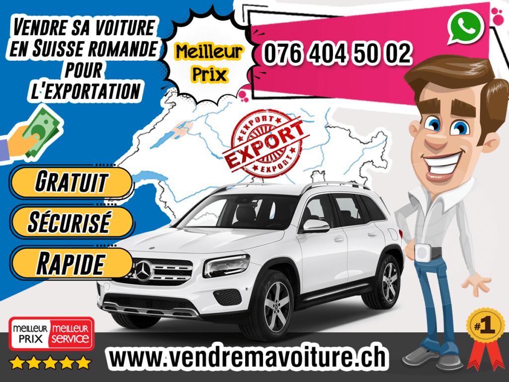 Vendre sa voiture en Suisse romande pour l'exportation