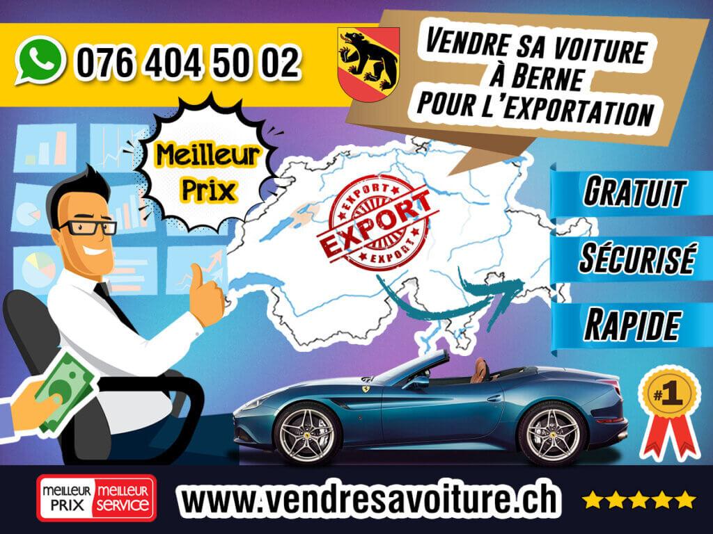 Vendre sa voiture à Berne pour l'exportation