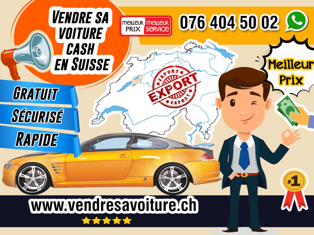 Vendre sa voiture cash en Suisse